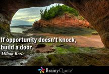 Create your own opportunities / Collection of Opportunities Inspiring Quotes.