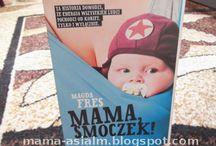 Książki dla rodziców / Zbiór dostępnych recenzji książek dla rodzicó - recenzje znajdziecie na blogu http://mama-asialm.pl