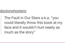 Okay? Okay. / The Fault in our Stars  / by Kaitlin Jordan