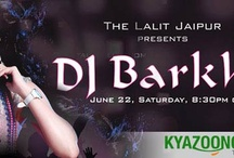 KyaZoonga.com: Buy tickets online for DJ Barkha Night at The Lalit Jaipur