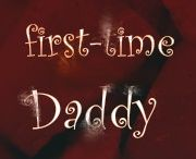 Lessons of a First- Father