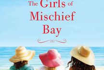 The Girls of Mischief Bay / The Girls of Mischief Bay is the first book in the Mischief Bay series of women's fiction novels. These are light yet emotional reads that will make you laugh, make you cry, and leave you feeling that the world is a very good place.