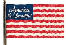 America, the Beautiful  / by Mischelle Poundstone