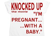 Knocked Up The Movie from Auntie Shoe / Designs inspired by KNOCKED UP THE MOVIE. Some of the most tasteless things Auntie Shoe has ever designed. :)