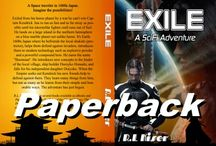 """Exile-A SciFi Adventure / A 6'5"""" starship captain flees a lost war and lands on Earth in 1600s feudal Japan. Imagine the possibilities!"""