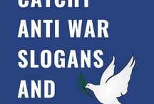 Anti War Slogans and Sayings