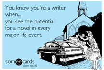 Writerly Quotes  / What makes a writer.