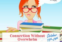Connection Without Overwhelm: Online Empowerment Hangout Series II / Connection Without Overwhelm: Online Empowerment Hangout Series II, October 15 - 24.  Featuring 11 Creative Entrepreneurs and Business Owners who know how to build community and prosperity.