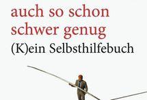 """Besser leben / Die Reihe """"Besser leben"""" beim Carl-Auer Verlag bildet ein Ratgeber für ein schönes Leben.  Wer mitpinnen möchte, folgt einfach dem Board und schreibt uns hier eine Nachricht!"""