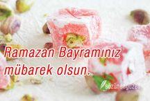 Ramazan Bayramı Mesajları / Ramazan Bayramı Mesajları