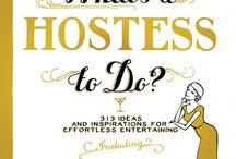 For the themed hostess. / by Alexandra Zentner