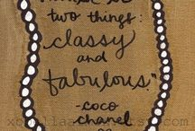 Classy Quotes / by Sharelle D. Lowery | The Lifestyle Brand