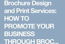 Brochure Design and Print Services: HOW TO PROMOTE YOUR BUSINESS THROUGH BROCHURES?