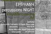 Epiphany Percussion Night @Dogana Vecchia