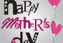 Mother's Day / Designs for a Mother's Day