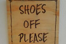 Shoes Off Please Hand Crafted Wooden Sign / Hand Made from Wood, wood burned writing, we can custom make
