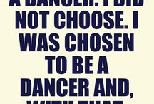 Dance Quotes / Ballet and Dance inspiration / by The Washington Ballet