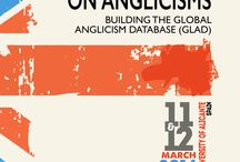 International Conference on Anglicisms (Alicante, 2016) / International Conference on Anglicisms.  Building the Global Anglicism Database (GLAD). Universidad de Alicante, 11 y 12 de marzo de 2016.