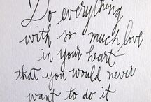 Words to live by... / by Kelli Bollig