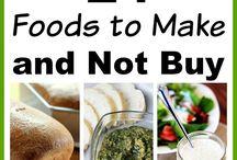 Make it, don't buy it food