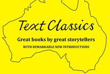 TEXT CLASSICS / The Text Classics series is designed to unearth some of the lost marvels of Australian literature, and to allow readers to rediscover wonderful books they have never forgotten. These books are milestones in the Australian experience. They have been chosen in the conviction that they still have much to say to us, undiminished in their power to delight, challenge and surprise us.