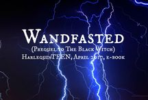 Wandfasted / E-book prequel to The Black Witch Coming July 2017 Harlequin TEEN
