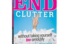 Our Book!!! / Want an organizing book that won't bore you to death? Serioulsy END Clutter Without Taking Yourself Too Seriously is the answer. Available on Amazon for only $4.99. Step-by-step instructions, examples and stories from real people that will inspire you to make changes in your life!