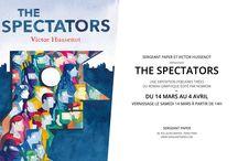 The Spectators de Victor Hussenot / À l'occasion de la parution du roman graphique «The Spectators» de Victor Hussenot paru chez Nobrow, Sergeant Paper présente les œuvres originales et quelques éditions limitées de l'artiste à partir du 14 mars. A vos agendas ! Ne manquez pas le vernissage le samedi 14 mars à partir de 15h où l'artiste vous proposera une performance narrative. Puis le samedi suivant soit le 21 mars, Victor Hussenot revient pour une séance de dédicace.