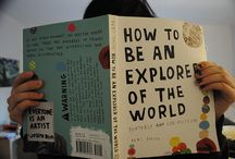 """Explore the world / """"Perhaps the Earth was made round so that we would not see too far down the road."""""""