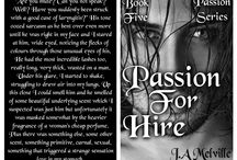 Passion For Hire, Book five of the Passion series, all new teasers. / Book 5 of the Passion series with Adrian and Faith.