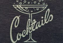 Cocktails / by Joanie Eyster