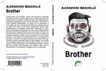 Brother / Il mio secondo libro edito dalla Libro Aperto International Pubblishing