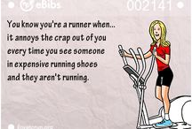 You know you are a runner ...