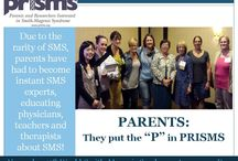 PRISMS (Parents and Researchers Interested in Smith-Magenis Syndrome)