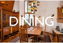 Dining / Those special dining areas that anyone would want.
