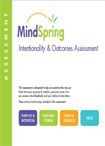 The Intentionality and Outcomes Assessment / This brief but powerful assessment is designed to help you examine the level of intentionality you apply to your life and work and how to increase it.Just imagine the impact that increased intentionality can have in your individual life or on an already successful organization. / by MindSpring Consulting, Inc.