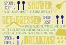 The Spoon Theory / Explanations and examples of the spoon theory and how it can help your loved ones understand your chronic illness.
