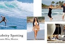 Celebrity Spotting in Punta Mita