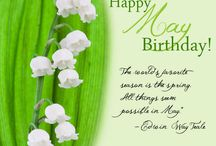 Happy May Birthday / Happy May Birthday from Freytag's Florist. May's birth flower is the lily of the valley, which signifies sweetness, humility, and a return to happiness. If you want to show your loved one that your life is complete with them, give them a few lilies of the valley. May's birthstone is the Emerald.
