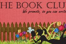 The Book Club / Blog tours, author interviews, craft and business of writing articles, book reviews, etc