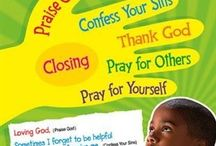 Teach your Children about Jesus, the Bible, Faith in Him, Character Traits