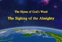 """The Hymn of God's Word """"The Sighing of the Almighty""""   The Church of Almighty God"""