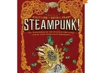 Steampunk / by Mary Gunning LBGeneralstore