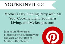 The Best of Mother's Day: Pinning Party / Gift ideas, DIYs, and recipes for Mom from Southern Living, MyRecipes.com, All You, and Cooking Light / by Southern Living