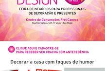 Decore sua casa com toques de humor / 26ª Craft Design 21 a 24 de Fevereiro no Centro de Convenções Frei Caneca, em São Paulo.  De 21 a 23/02 das 10h às 20h Dia 24/02 das 10h às 19h  Acesse: www.craftdesign.com.br