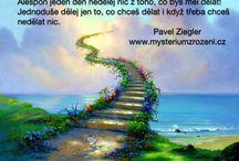 Pavel Ziegler - Citáty / Občas něco řeknu, občas něco napíši a občas k tomu dám obrázek :)