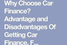Why Choose Car Finance? Advantage and Disadvantages Of Getting Car Finance. Find out more.