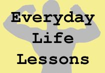 Life lessons / by John-Nancy Arnold