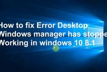 How to fix Error Desktop Windows manager has stopped Working in windows ...