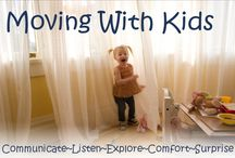 Moving Tips / Tips for making moving day an enjoyable experience for the whole family!
